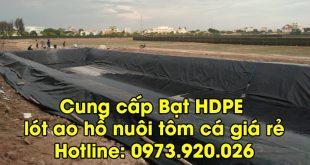 Cung cấp bạt HDPE lót ao hồ nuôi tôm cá giá rẻ
